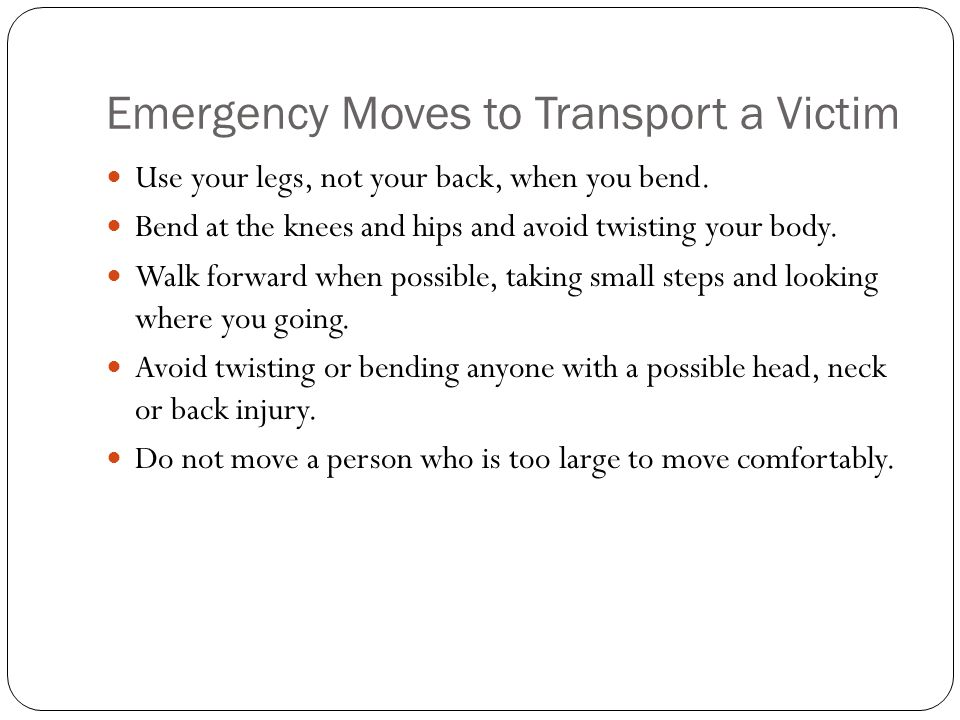 Emergency Moves to Transport a Victim