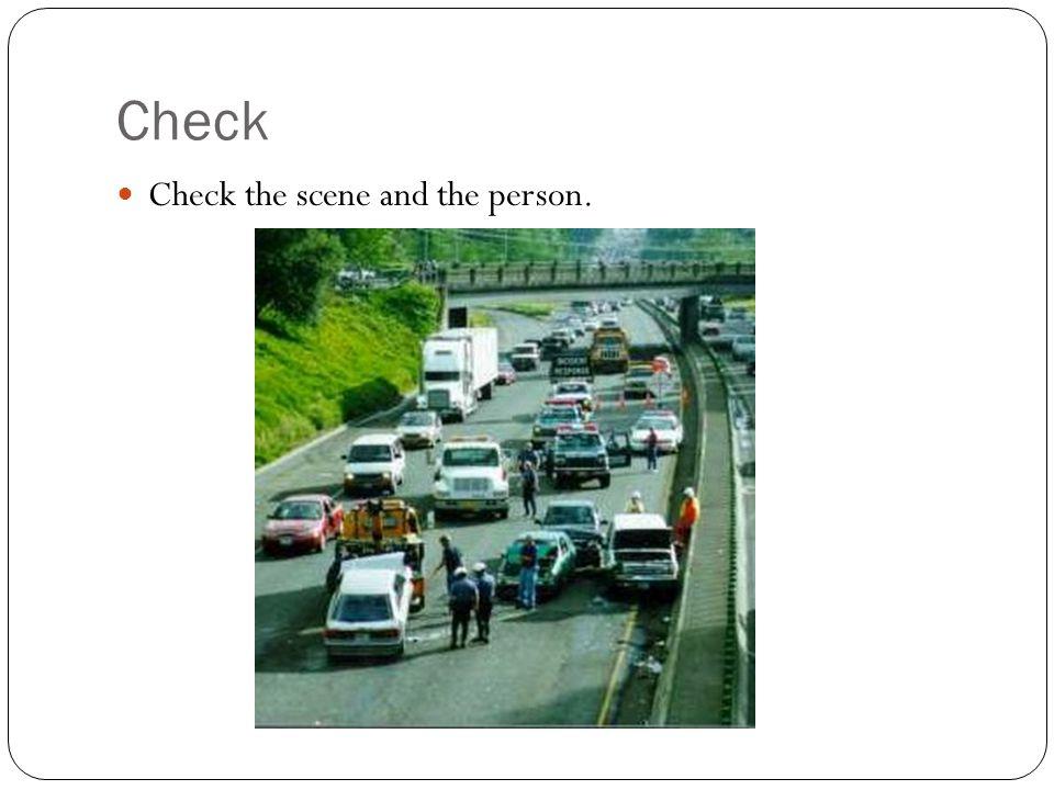 Check Check the scene and the person.
