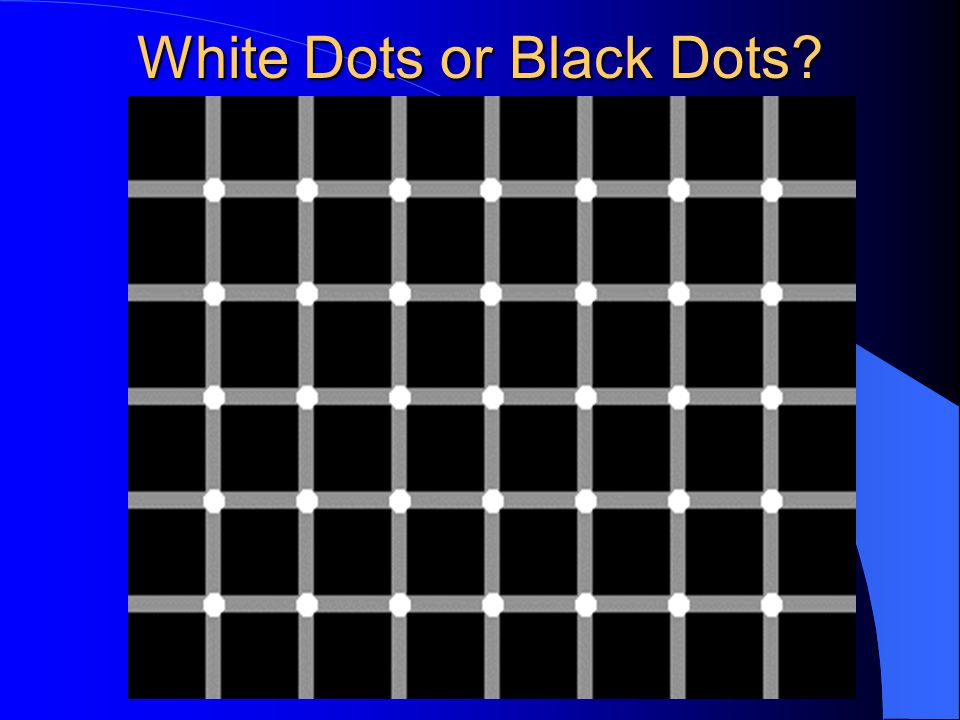 White Dots or Black Dots