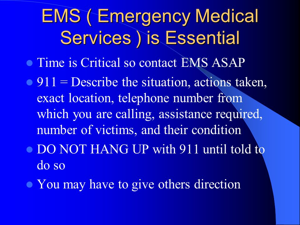 EMS ( Emergency Medical Services ) is Essential