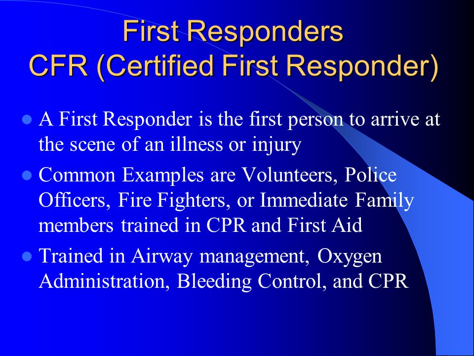 First Responders CFR (Certified First Responder)