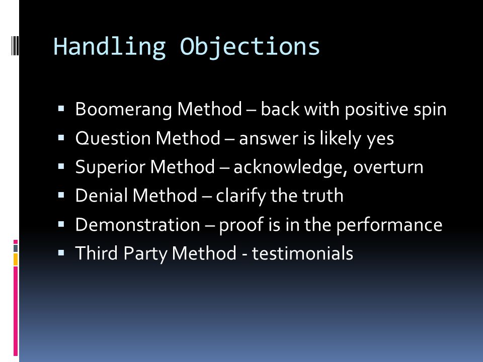 Handling Objections Boomerang Method – back with positive spin