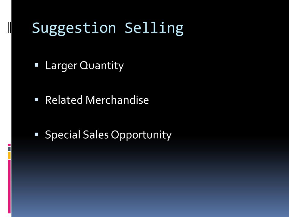 Suggestion Selling Larger Quantity Related Merchandise