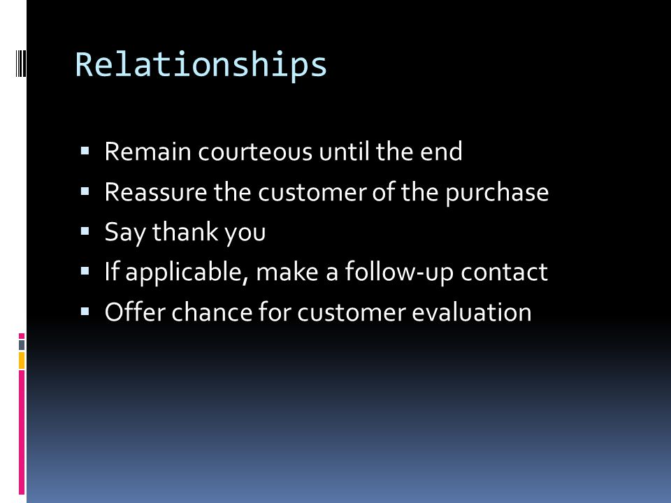 Relationships Remain courteous until the end
