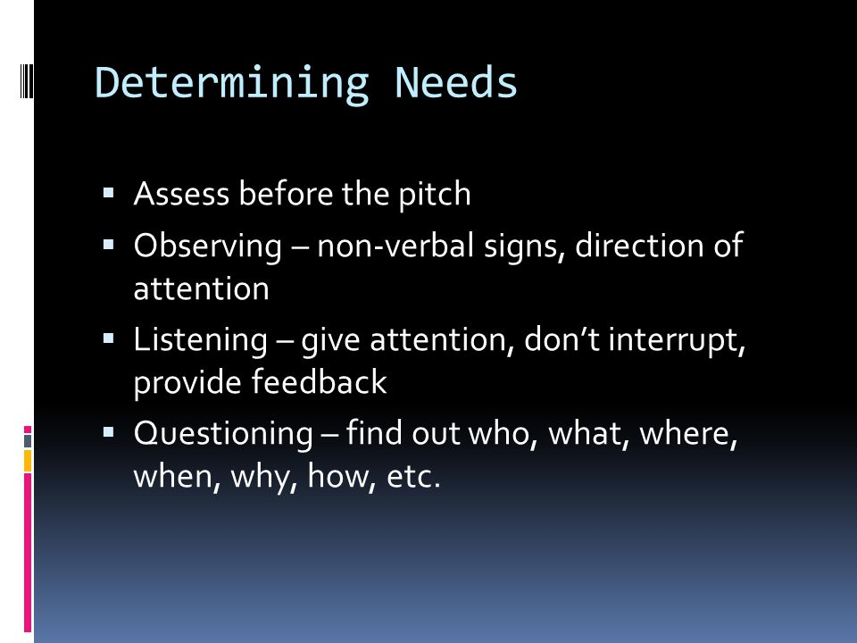 Determining Needs Assess before the pitch