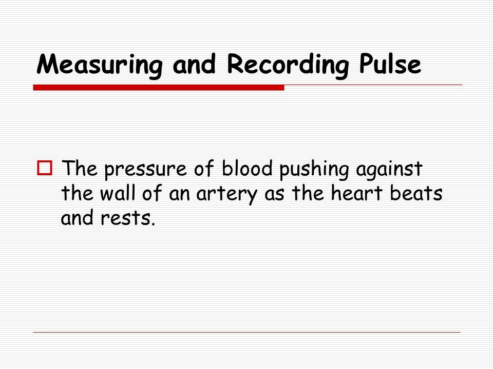 Measuring and Recording Pulse