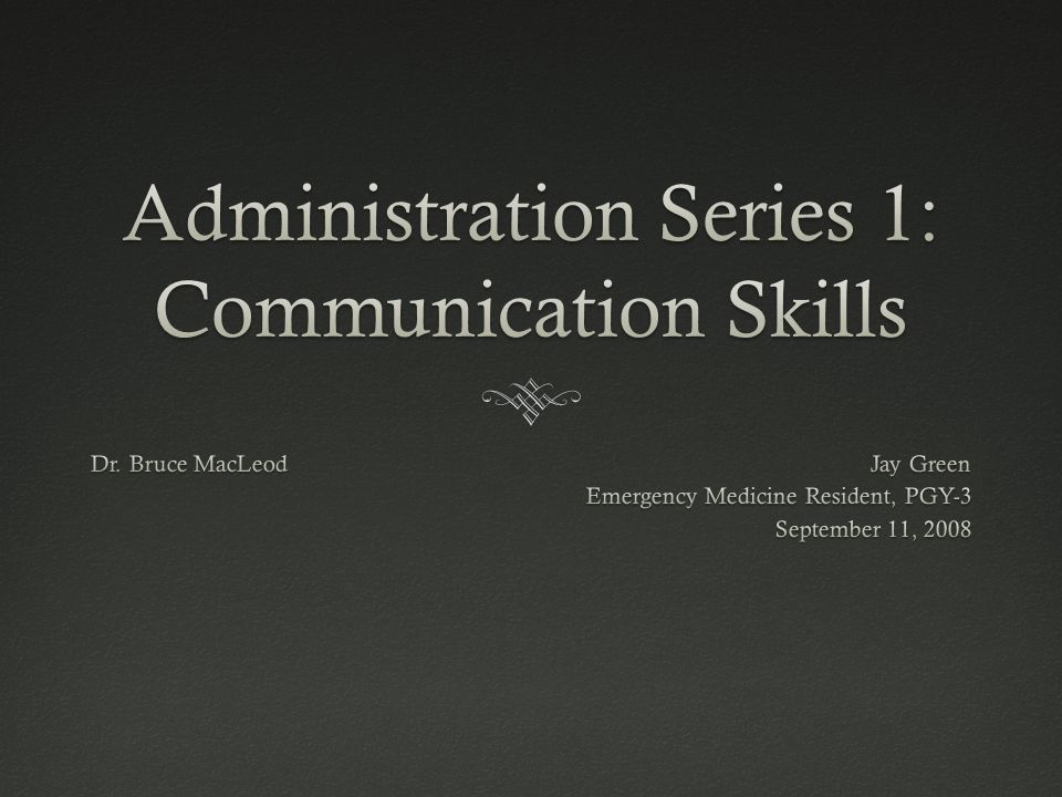 Administration Series 1: Communication Skills