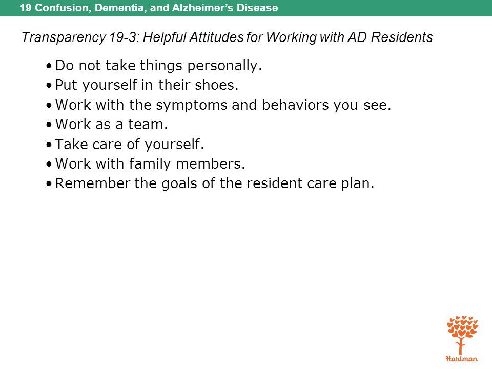 Transparency 19-3: Helpful Attitudes for Working with AD Residents