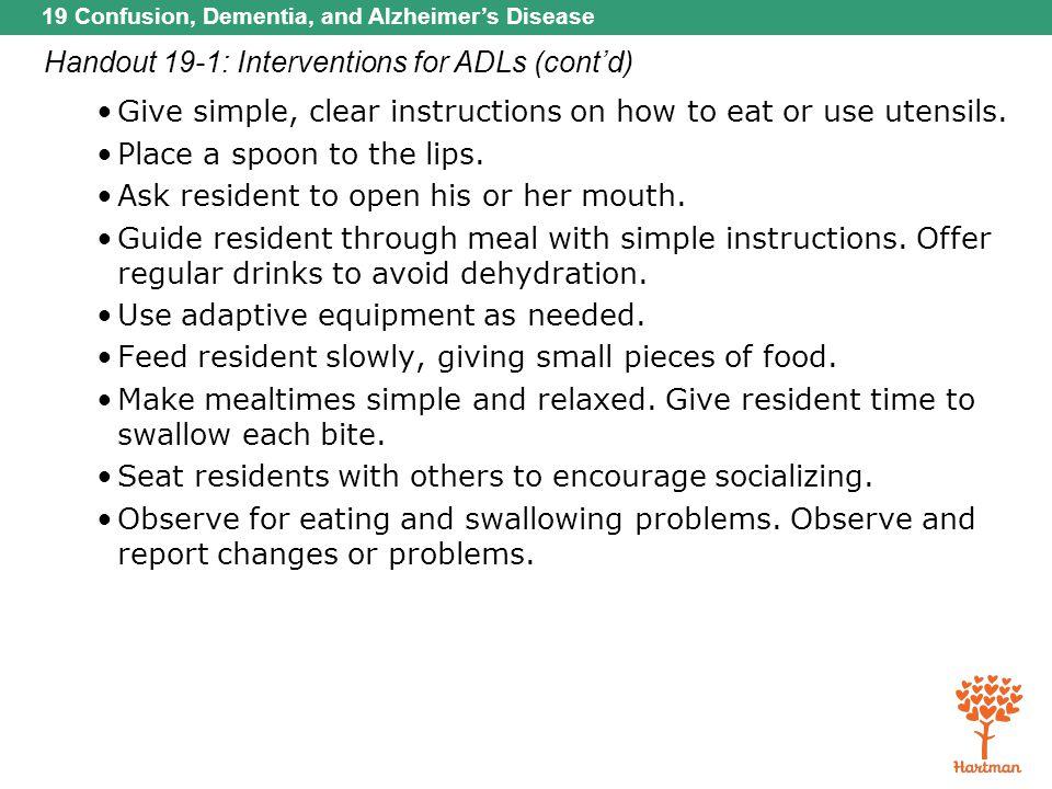 Handout 19-1: Interventions for ADLs (cont'd)