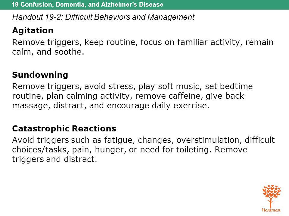 Handout 19-2: Difficult Behaviors and Management