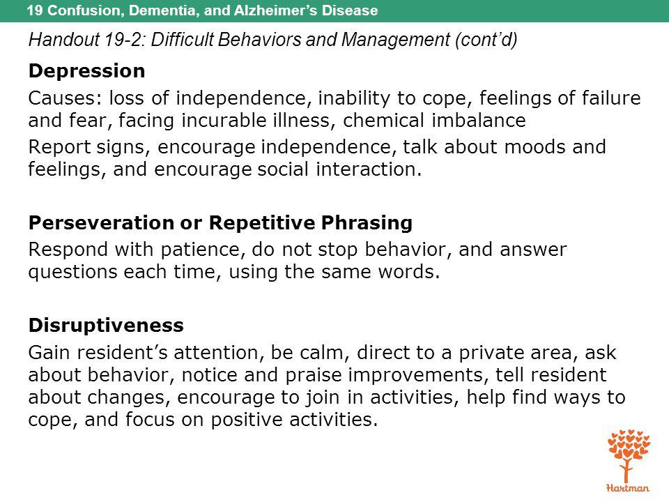 Handout 19-2: Difficult Behaviors and Management (cont'd)