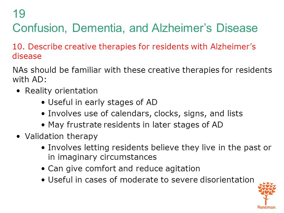 10. Describe creative therapies for residents with Alzheimer's disease