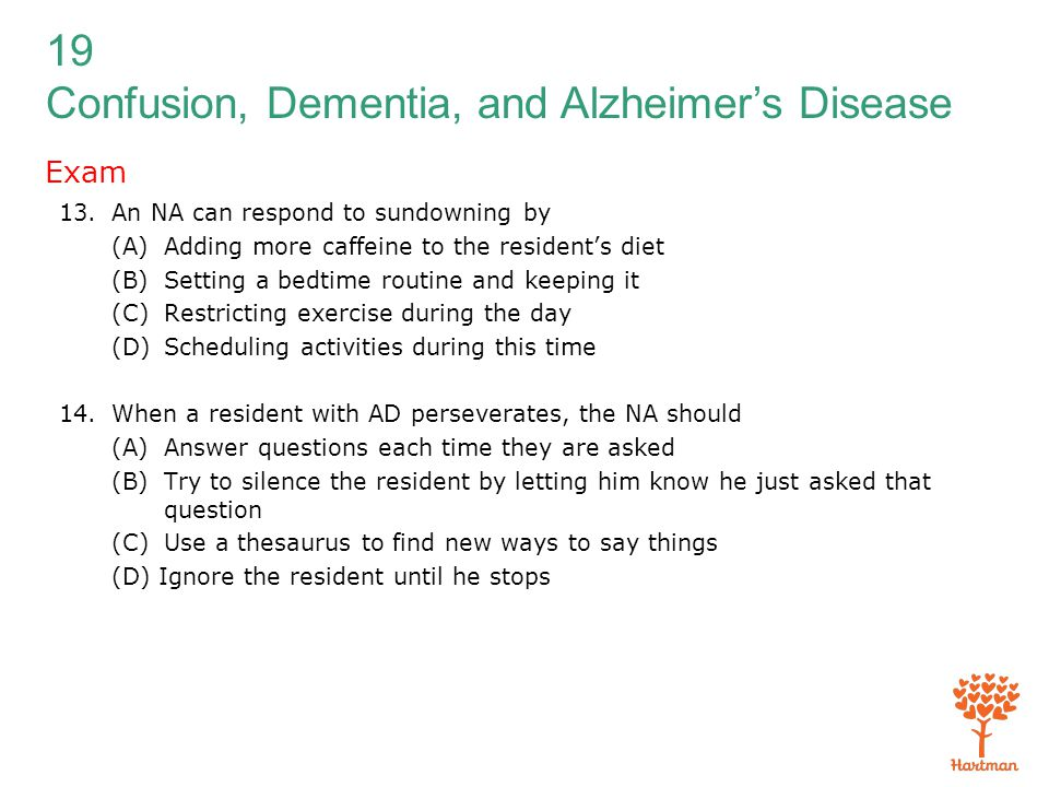 Exam An NA can respond to sundowning by