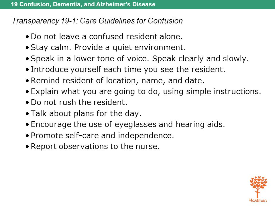 Transparency 19-1: Care Guidelines for Confusion