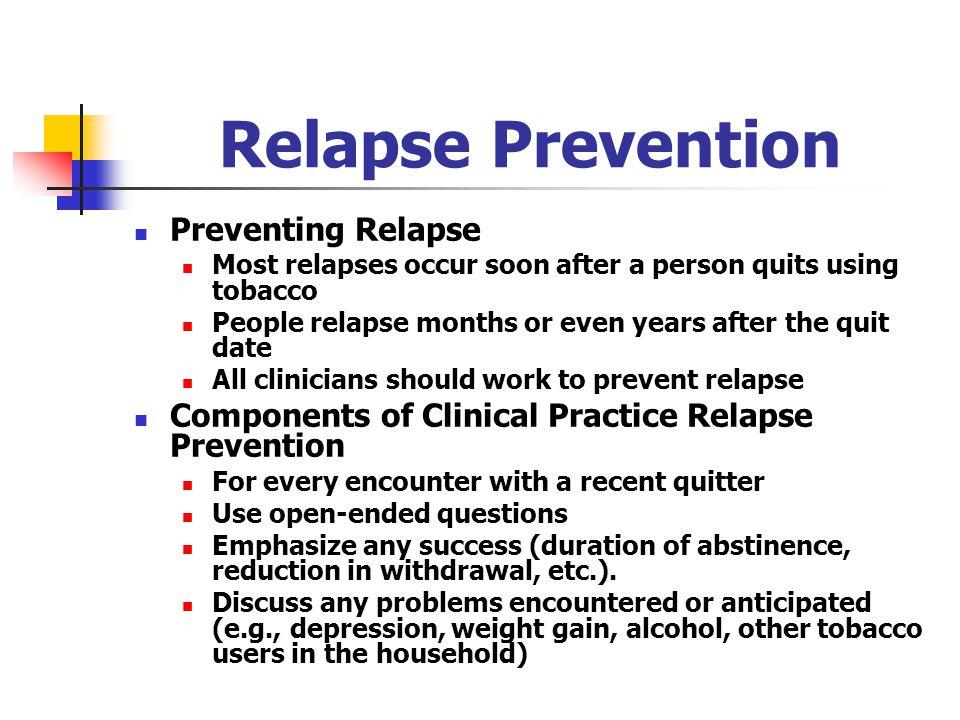 Relapse Prevention Preventing Relapse