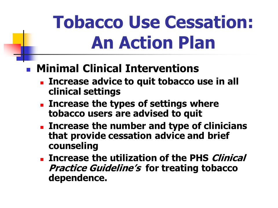 Tobacco Use Cessation: An Action Plan