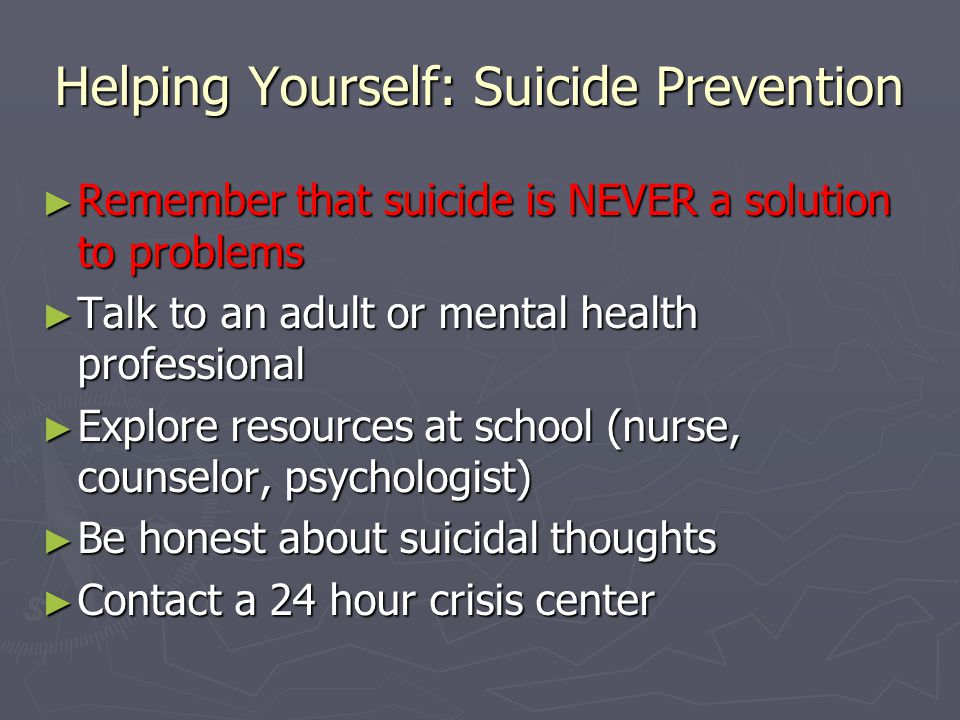 Helping Yourself: Suicide Prevention
