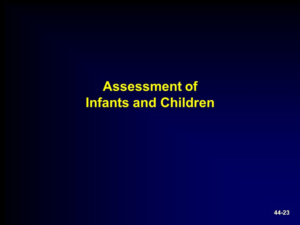 Assessment of Infants and Children