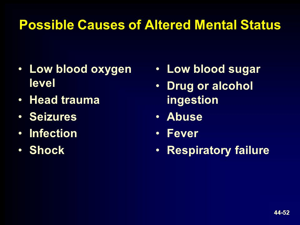 Possible Causes of Altered Mental Status