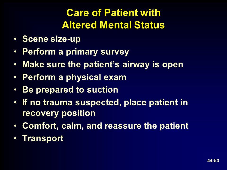 Care of Patient with Altered Mental Status