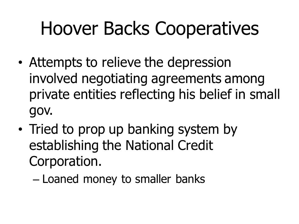 Hoover Backs Cooperatives