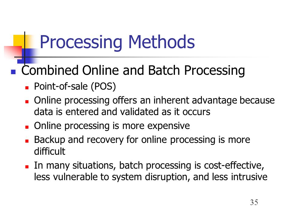 Processing Methods Combined Online and Batch Processing