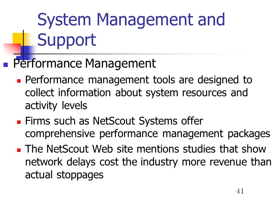 System Management and Support
