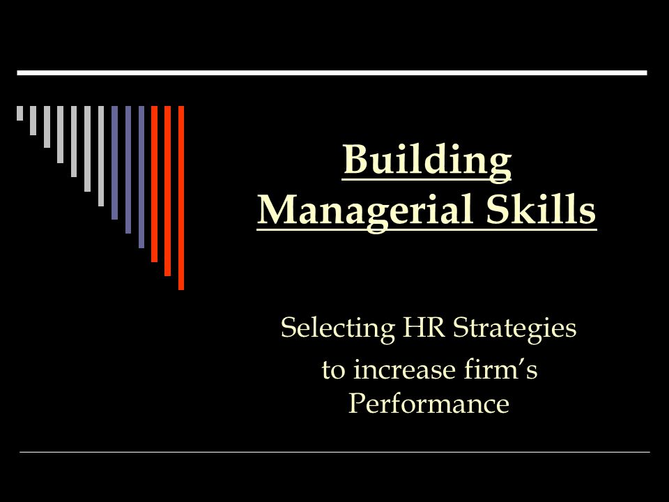 Building Managerial Skills