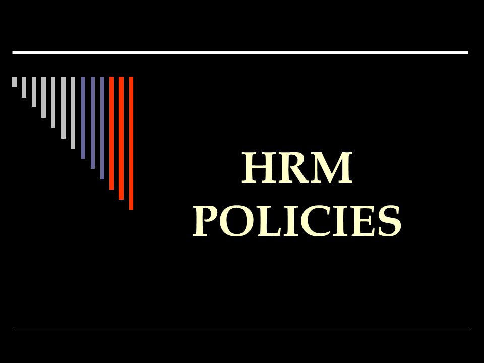 hrm policies Looking for sample policies, checklists, procedures, and forms to use in your human resources processes and programs here's a comprehensive resource.