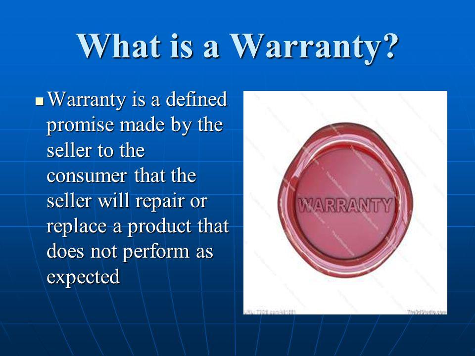 What is a Warranty
