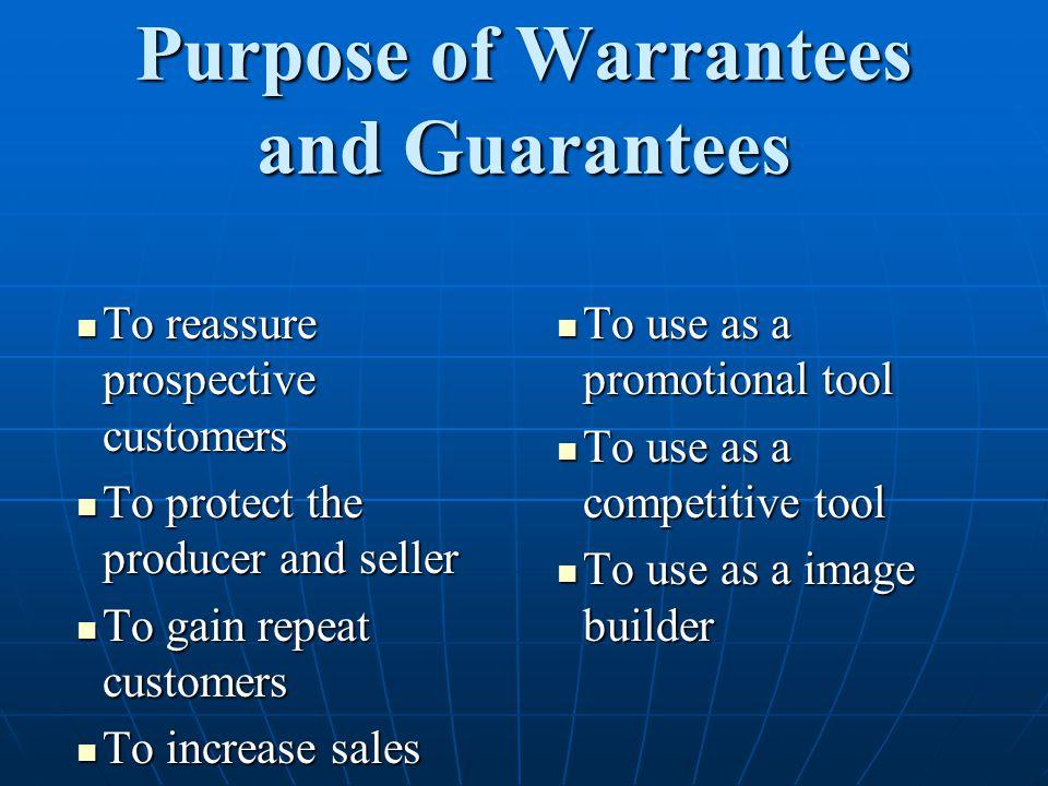 Purpose of Warrantees and Guarantees