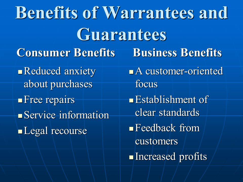 Benefits of Warrantees and Guarantees