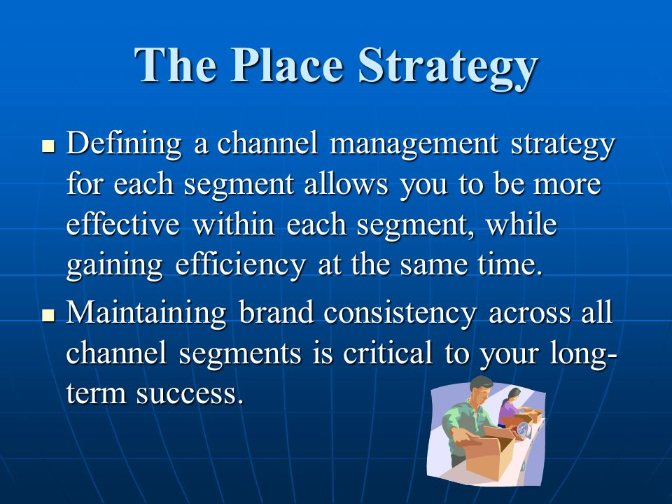 The Place Strategy