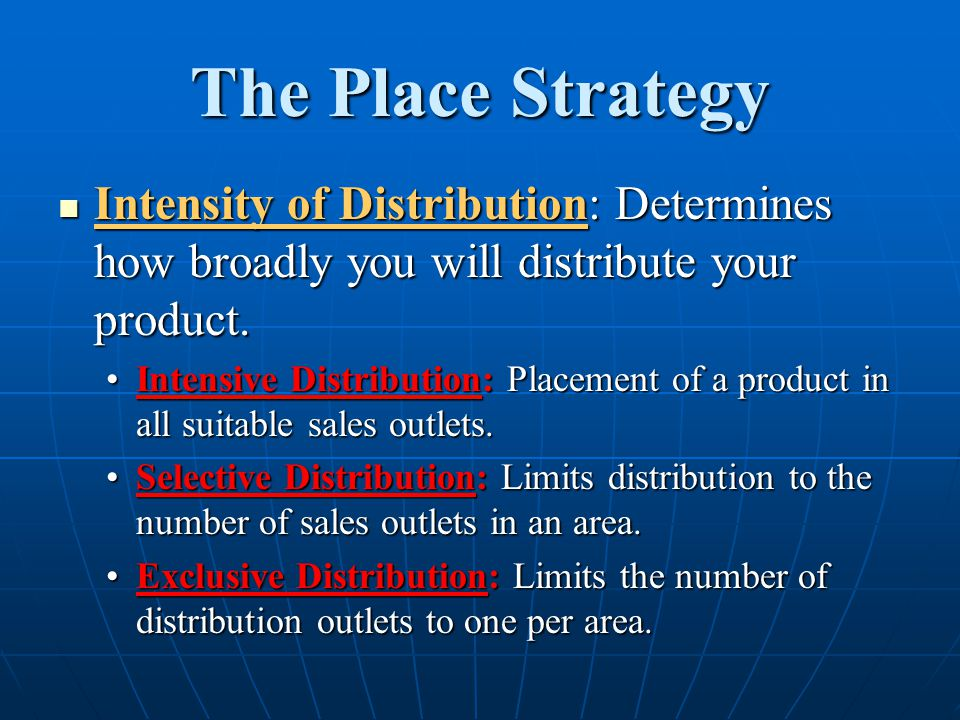 intensive and exclusive distribution essay Intensive strategy of distribution may be used for lowly priced jewelry products this is where the manufacturer uses numerous outlets to sell its products this strategy is used to make sure that the product is widely circulated in the market.