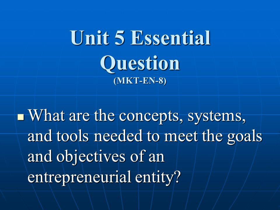 Unit 5 Essential Question (MKT-EN-8)