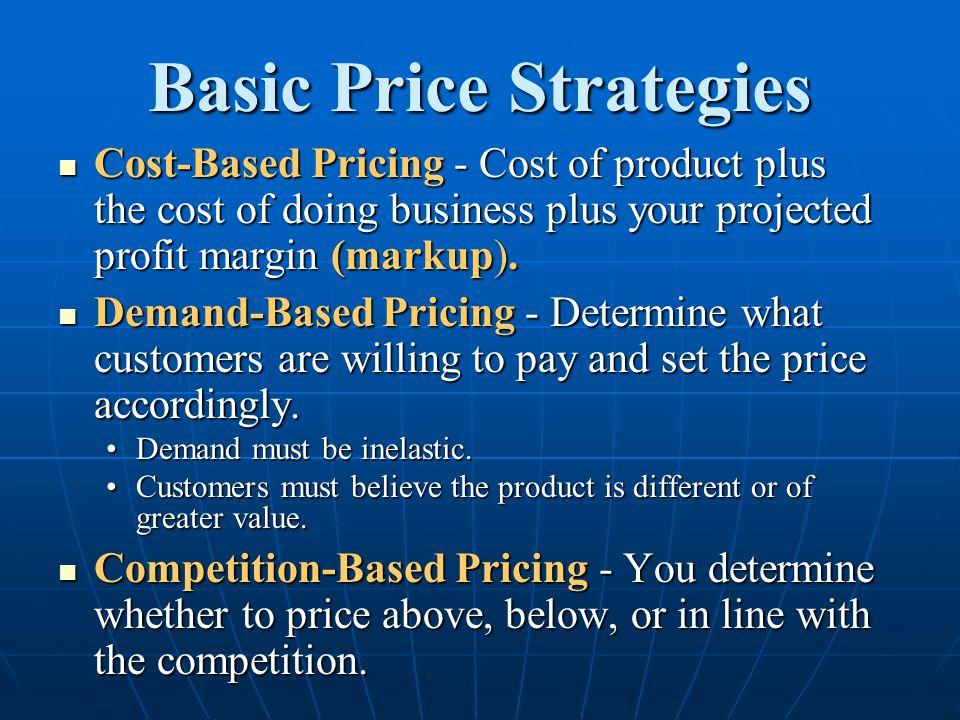 Basic Price Strategies
