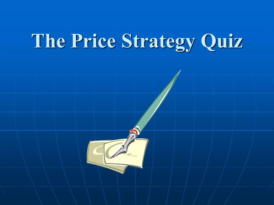The Price Strategy Quiz
