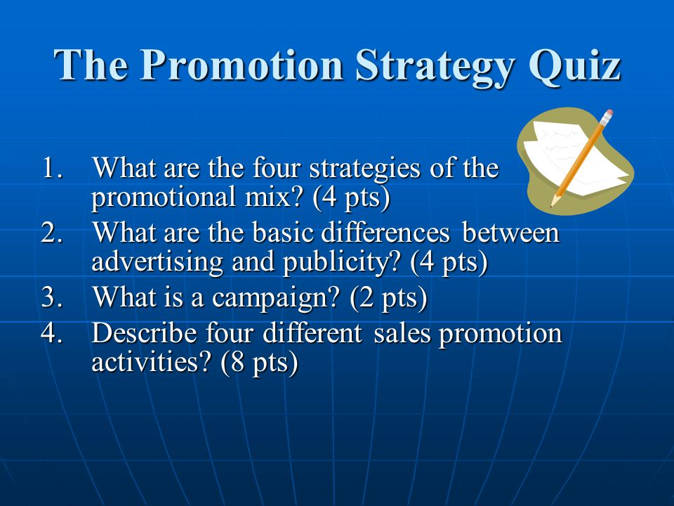 The Promotion Strategy Quiz