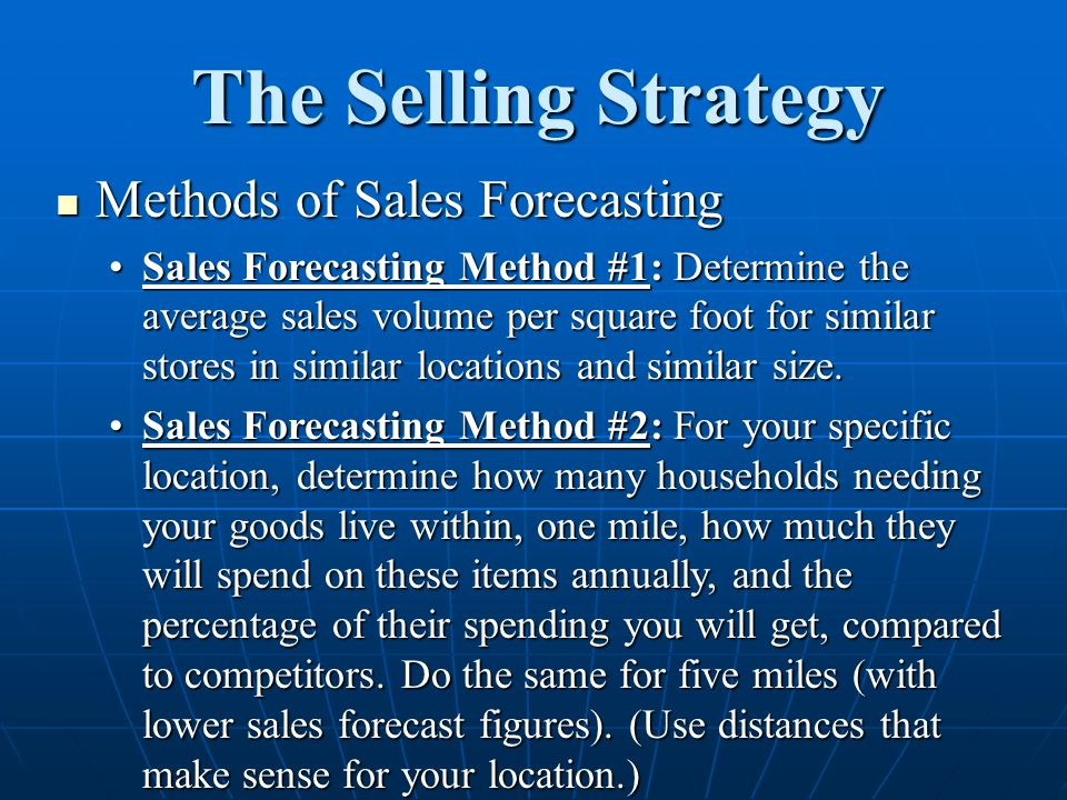 The Selling Strategy Methods of Sales Forecasting