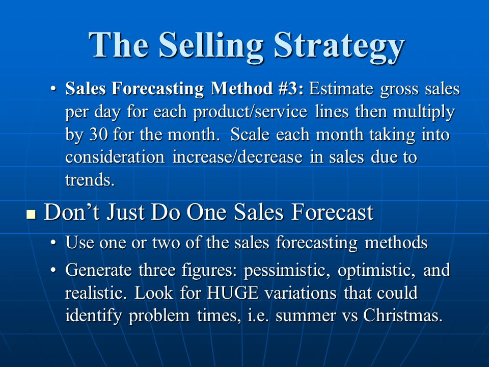 The Selling Strategy Don't Just Do One Sales Forecast