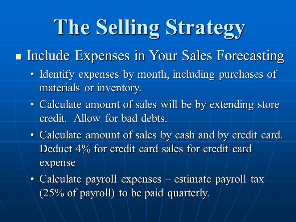 The Selling Strategy Include Expenses in Your Sales Forecasting