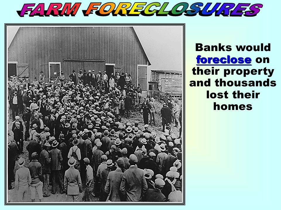 Banks would foreclose on their property and thousands lost their homes