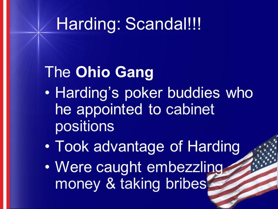 Harding: Scandal!!! The Ohio Gang