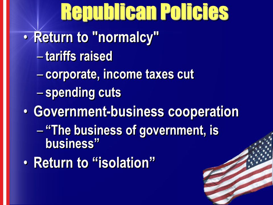 Republican Policies Return to normalcy