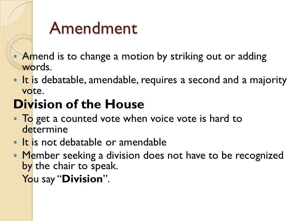 Amendment Division of the House