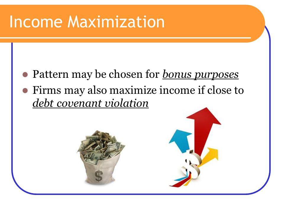 Income Maximization Pattern may be chosen for bonus purposes