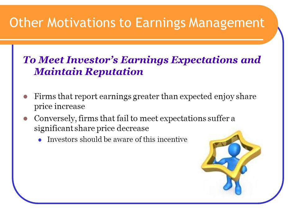 Other Motivations to Earnings Management