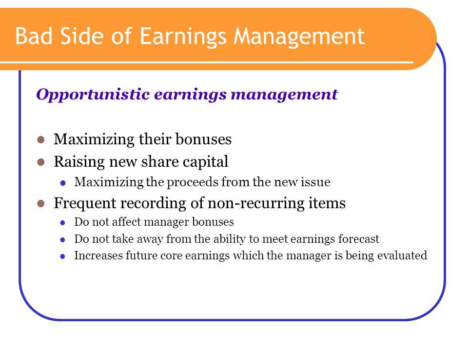 Bad Side of Earnings Management