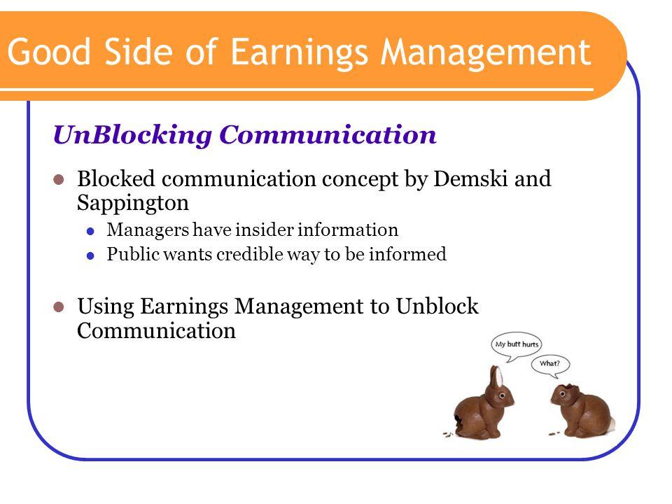 Good Side of Earnings Management
