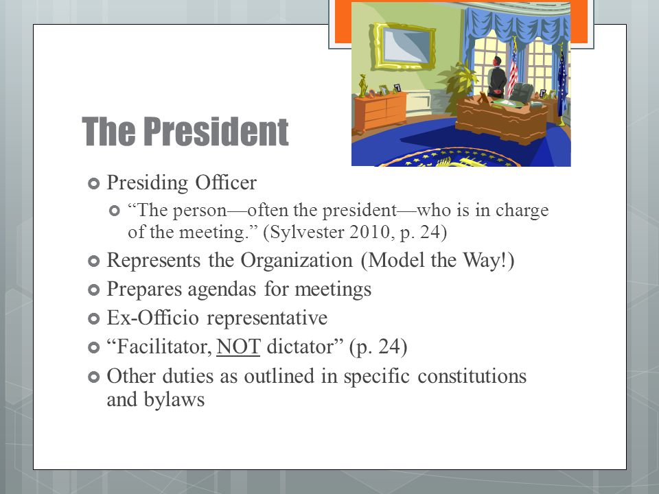 The President Presiding Officer
